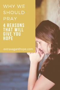 why we should pray