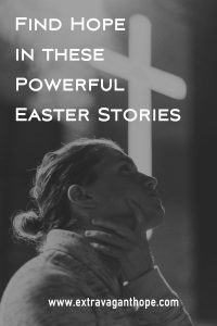hope in easter stories