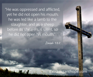 Cross with verse: Jesus was silent